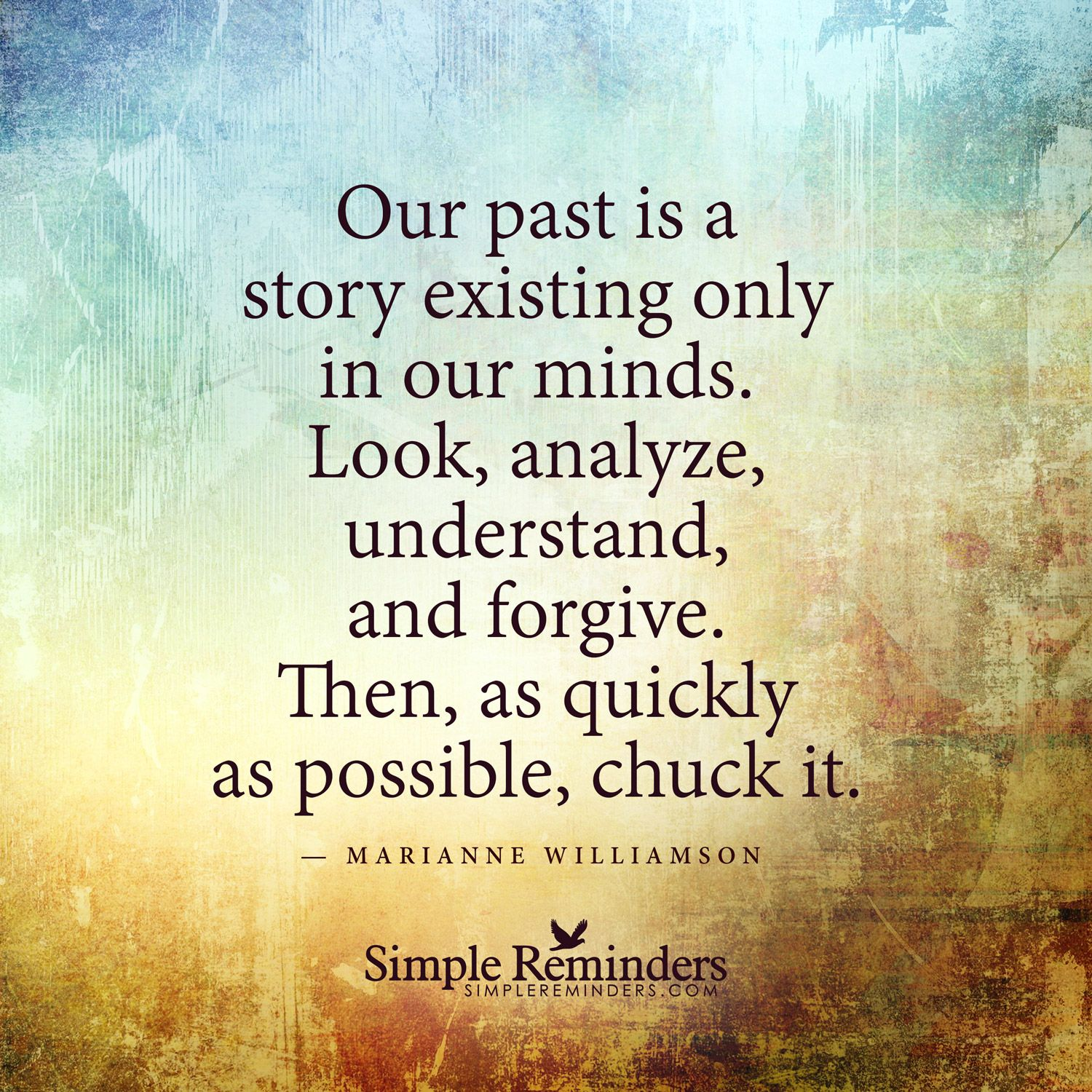Our Past Is A Story Existing Only In Our Minds Our Past Is A Story  Existing. Poem QuotesMotivational ...
