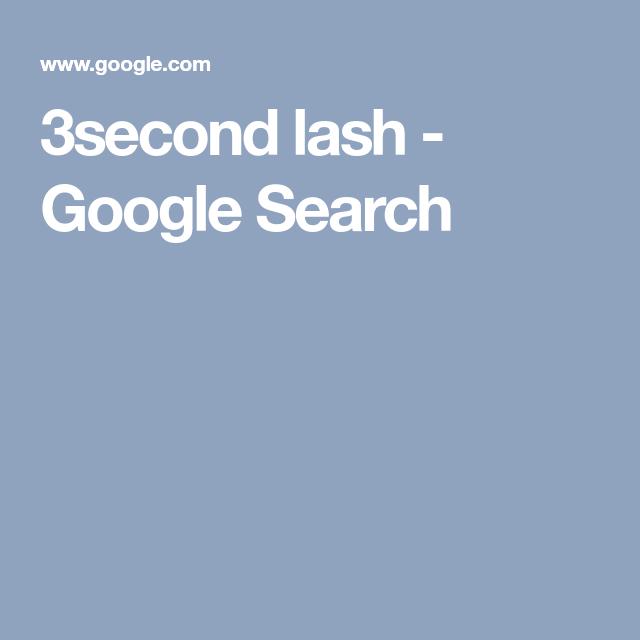 3second lash - Google Search