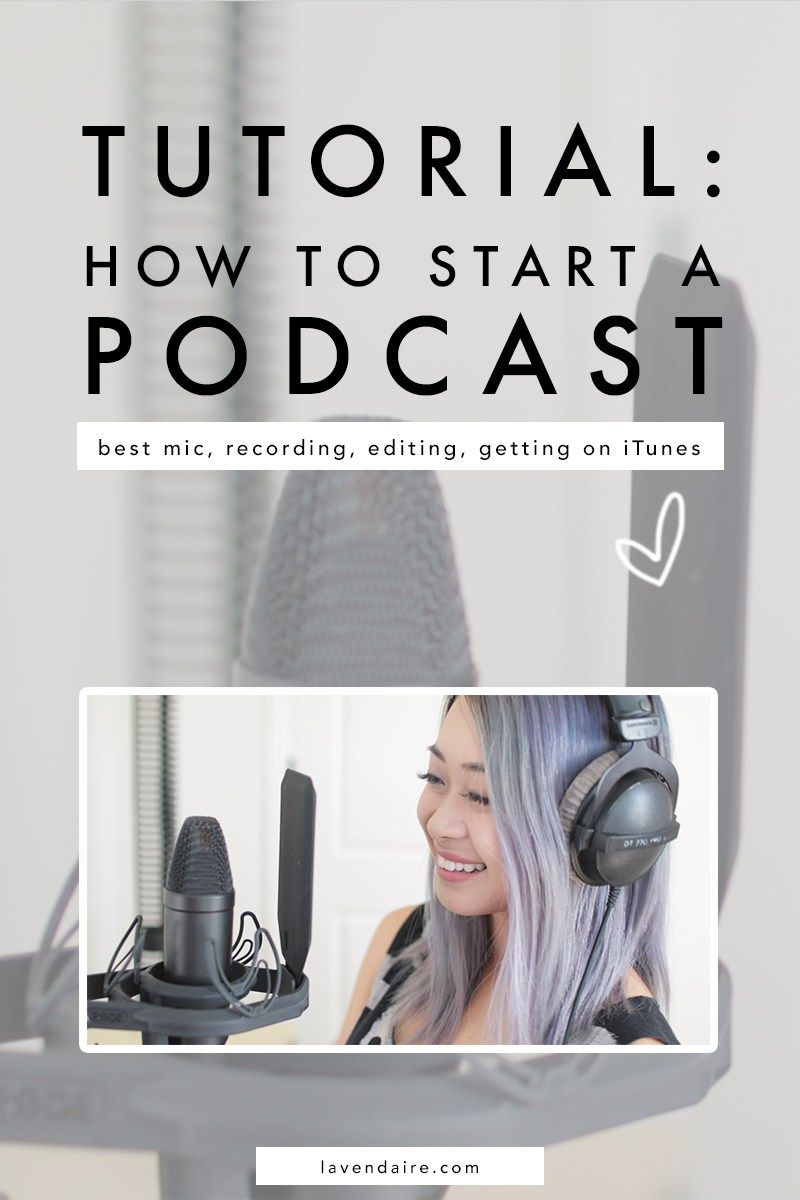 How To Start A Podcast Lavendaire Starting A Podcast Podcast Tips Podcasts