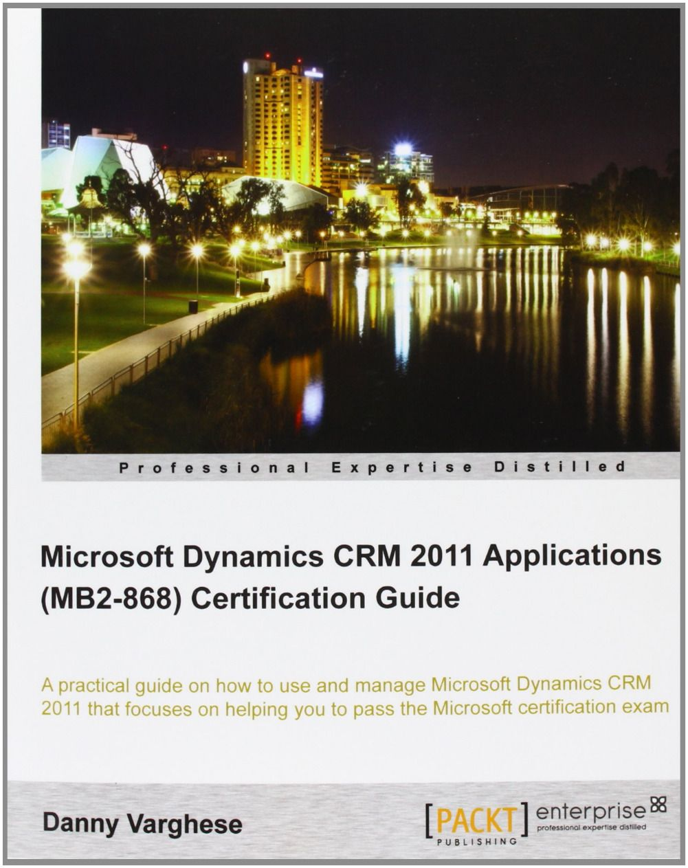 Im selling microsoft dynamics crm 2011 applications mb2 868 im selling microsoft dynamics crm 2011 applications mb2 868 certification guide 1betcityfo Images