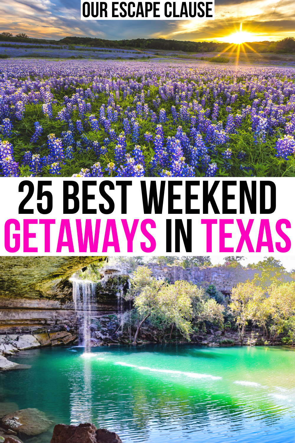 25 Best Weekend Trips in Texas