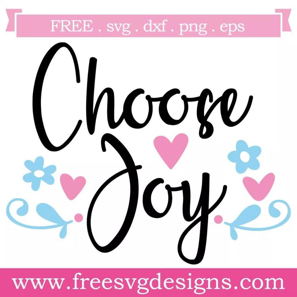 Download Choose Joy Free SVG Files 986 | Free svg, Svg free files ...