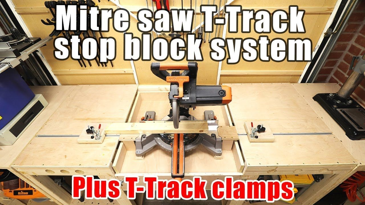 T Track Stop Block System For Flip Top Mitre Saw Station Plus Toggle Clamps Handmade Crafts Howto Diy Mitre Saw Station Miter Saw Diy Blocks