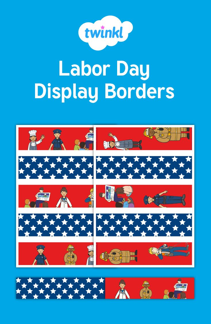 Our Beautifully Illustrated Labor Day Bulletin Board Border Is A
