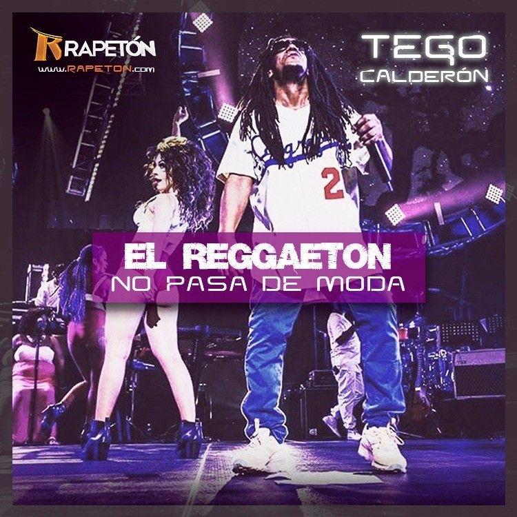 Tego Calderón El Reggaeton No Pasa De Moda Via Fullpiso Astabajoproject Orlando Reggaeton Seo Reggaeton Music Lovers Orlando Fl