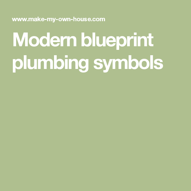 Modern Blueprint Plumbing Symbols Alternative Energy Pinterest