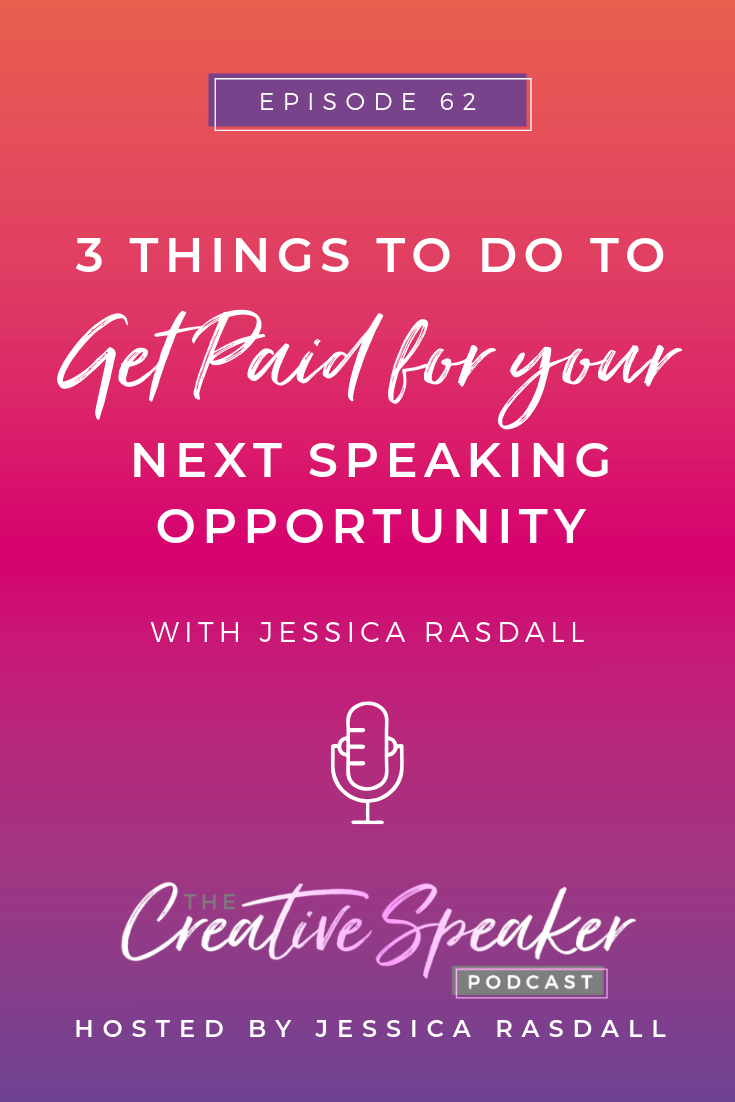 3 Things to do to Get Paid for Your Next Speaking Opportunity | The