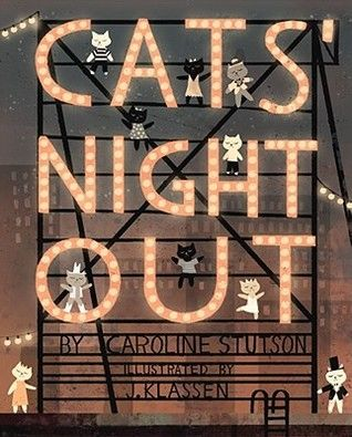 Jon Klassen - Cats' Night Out