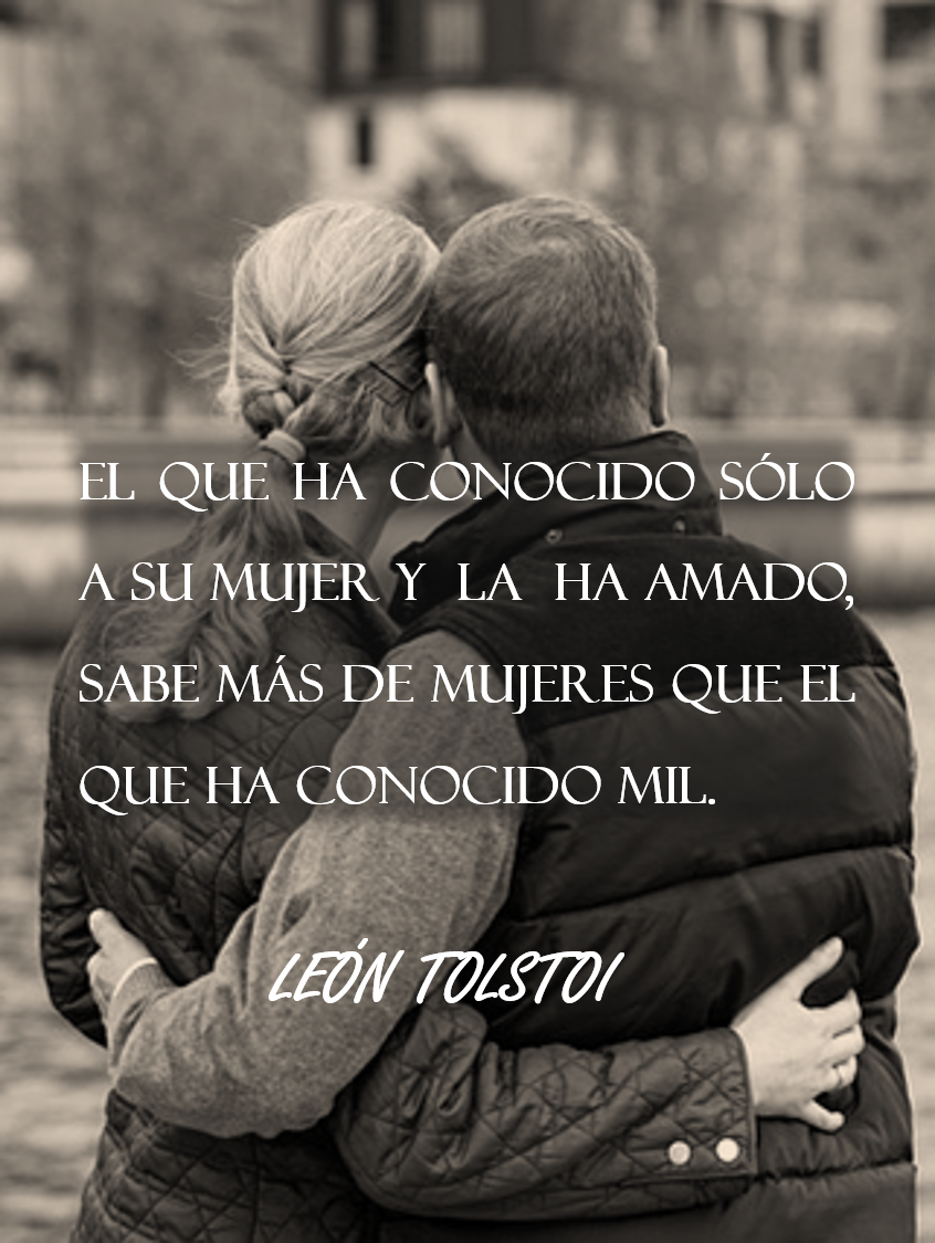 Frase Celebre Sobre La Fidelidad Y El Amor Tolstoi Pensamientos