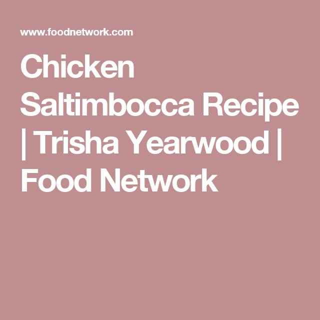 Chicken Saltimbocca Recipe Chicken Chicken Recipes Food
