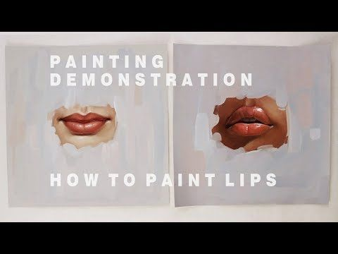 Oil Painting Demonstration 2 How To Paint Lips Youtube