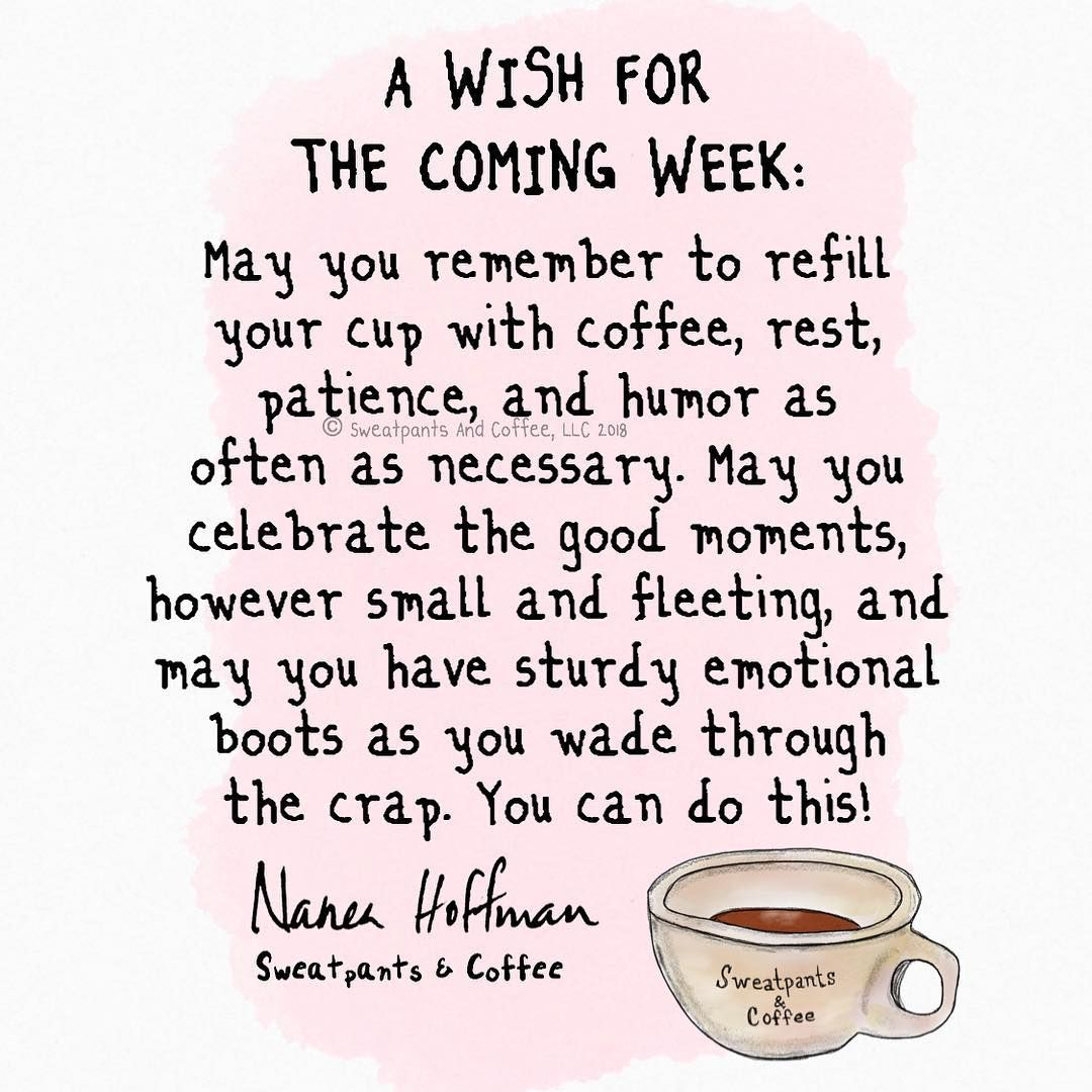 A wish for the coming week. ️ * * * * * * * * * *