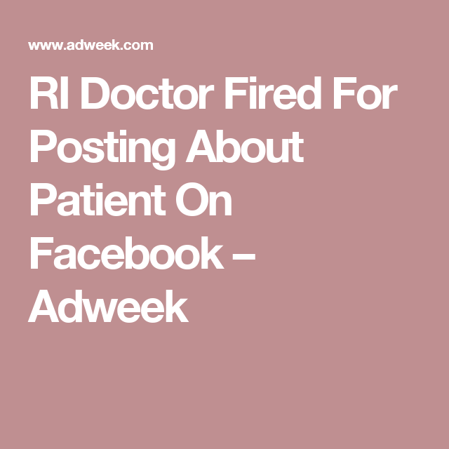 RI Doctor Fired For Posting About Patient On Facebook