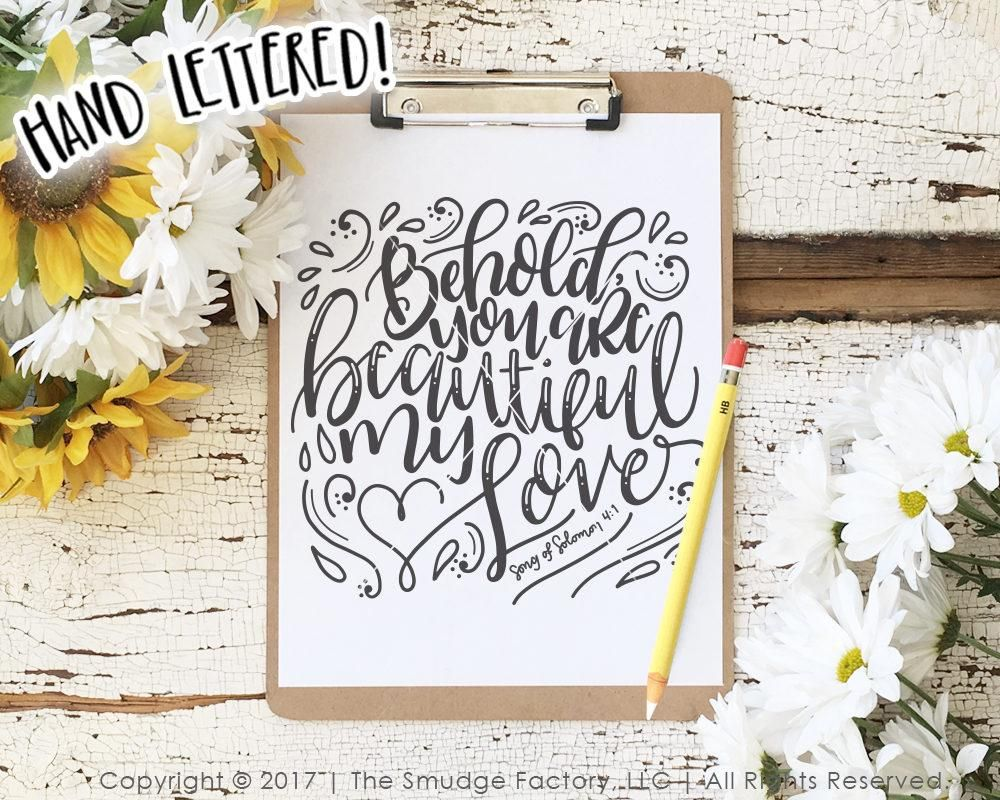 Download Behold, You Are Beautiful My Love SVG & Printable   DIY ...