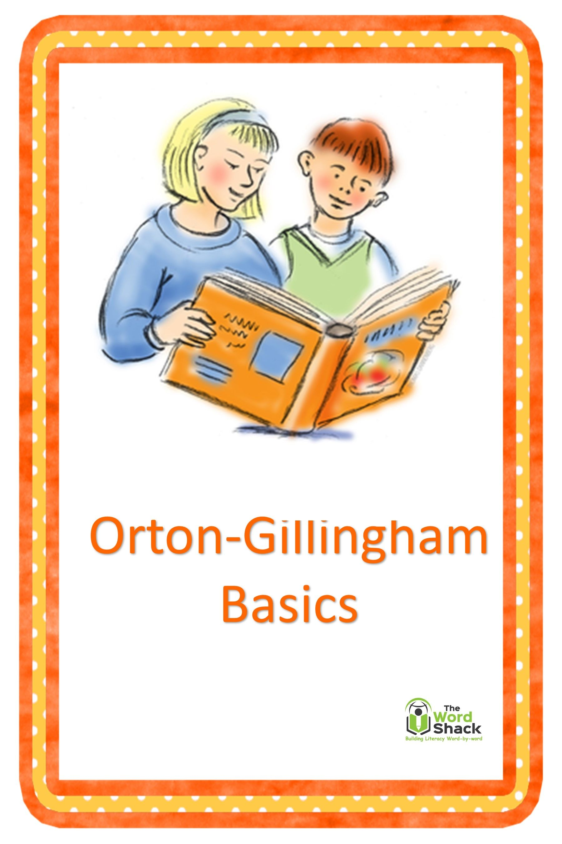 Orton Gillingham What What With Images