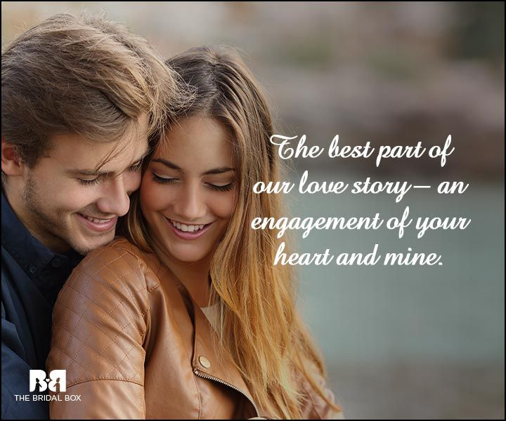 Love Quotes For Engagement Pictures