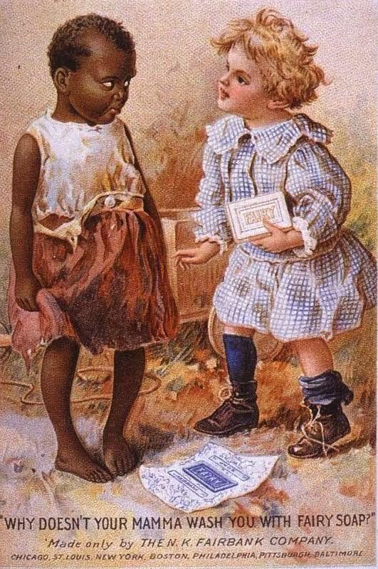 Propaganda com forte preconceito racial do Sabão Fairy. Veiculada nos Estados Unidos no ano de 1900.