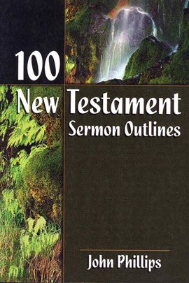 100 New Testament Sermon Outlines | REFERENCES | New
