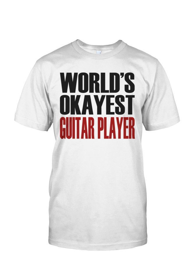 20cd03c7 World's Okayest Guitar Player Men's Shirt(White)   Products   Types ...