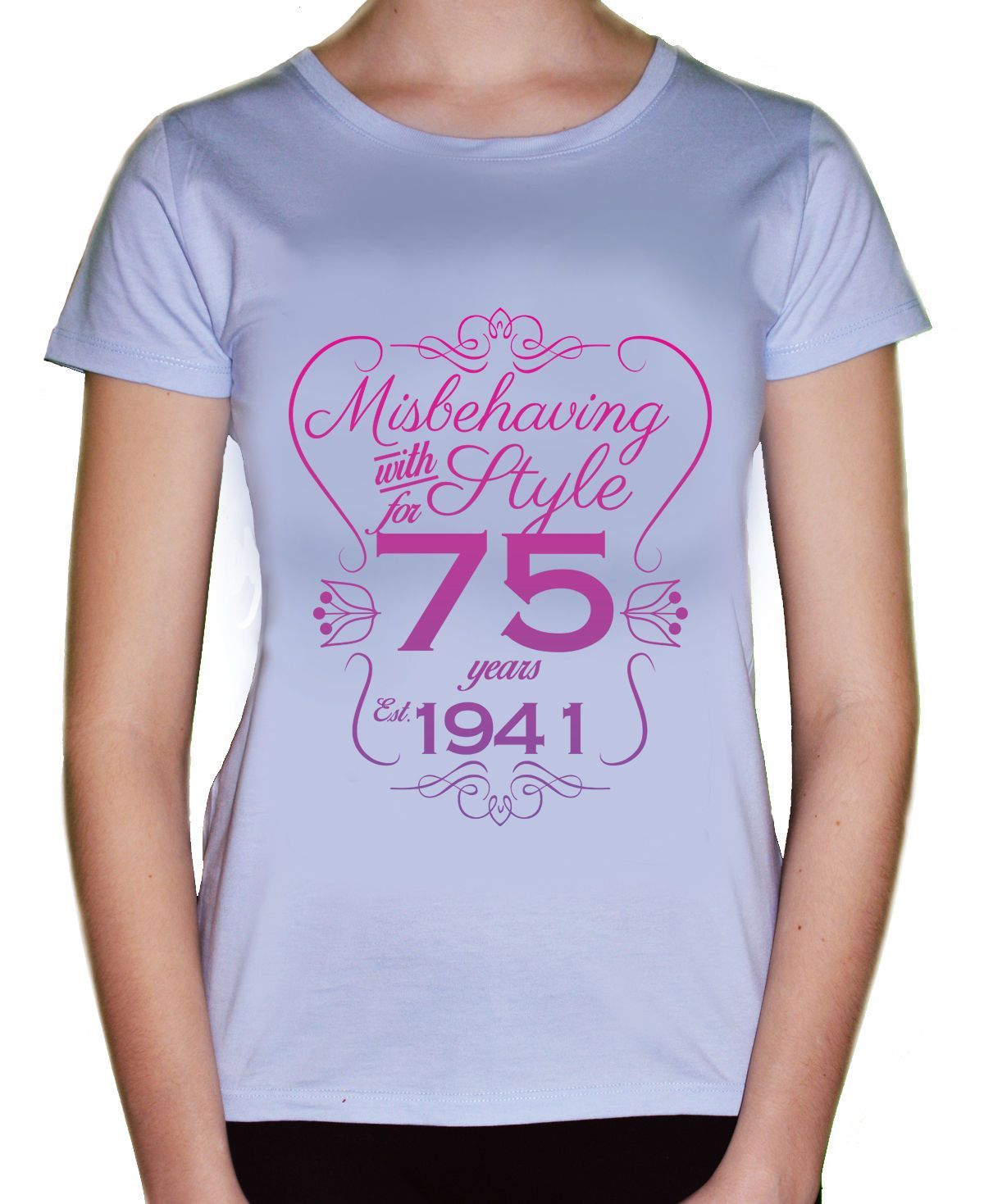 75Th Birthday T Shirt Misbehaving With Style For 75 Years WomenS 1941 Gift