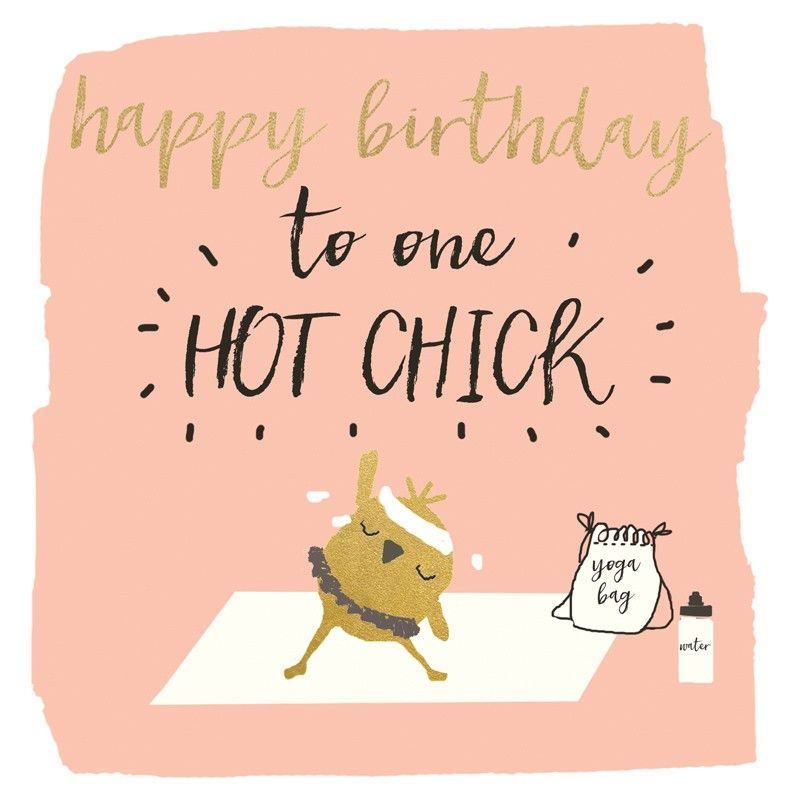 A fabulous birthday card featuring a yoga chick With caption