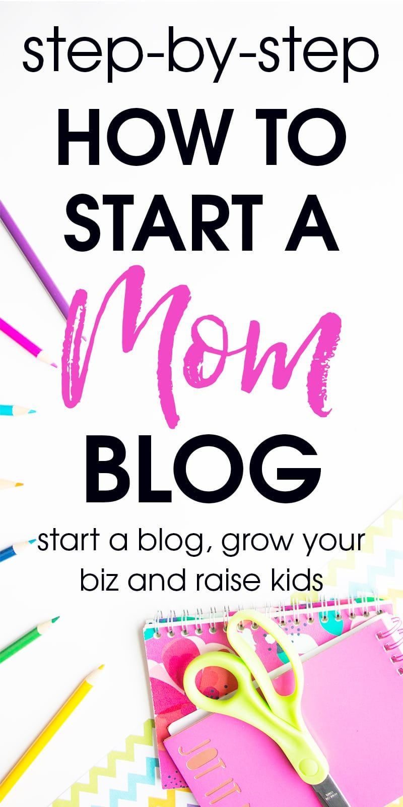 How to Start a Mom Blog in 2019 (for Beginners | Blogging