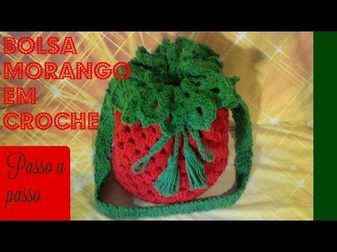 Bolsa Morango Em Croche Passo A Passo Youtube Chapeu De