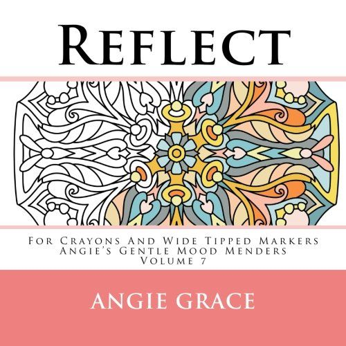 Reflect - For Crayons And Wide Tipped Markers: Angie\'s Ge ...