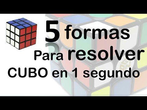 Cubo Magico 5 Formas Resolver Cubo Rubik 3x3 En 1 Segundo Cubo Rubik Cubo Rubik 3x3 Como Armar Un Cubo