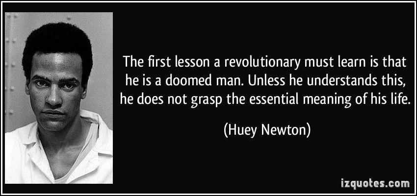 Huey Newton Quotes Huey P. Newton quote   Quotes   Quotes, Newton quotes, Me quotes Huey Newton Quotes