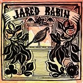 JARED RABIN https://records1001.wordpress.com/