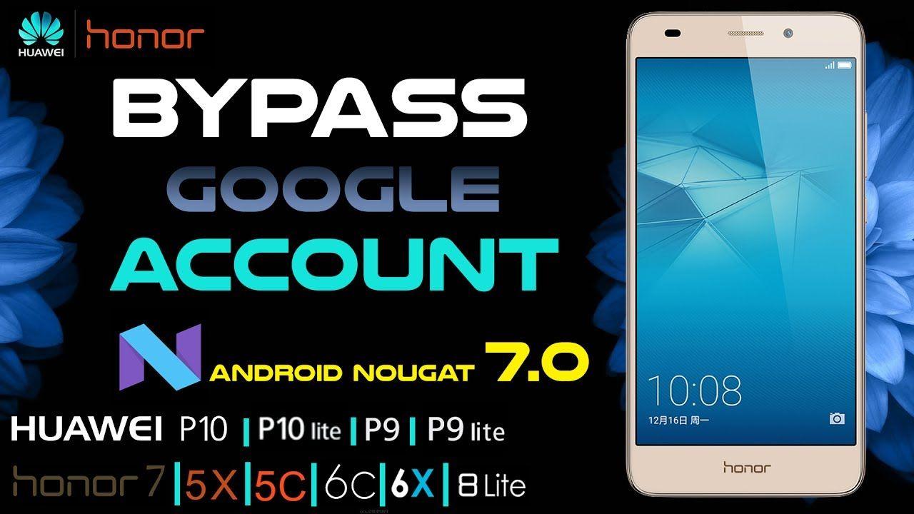 Bypass Google Account Huawei P10, P10 Lite, P9, P9 Lite, Honor 8