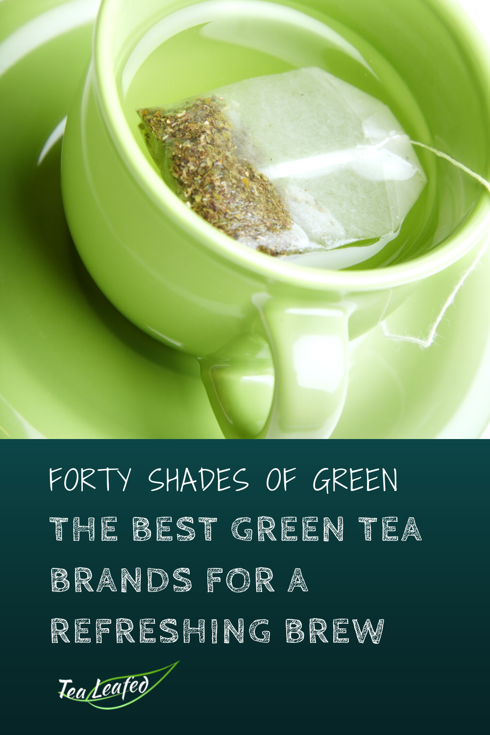 Photo of Forty Shades of Green: The Best Green Tea Brands for a Refreshing Brew [2020 Update]