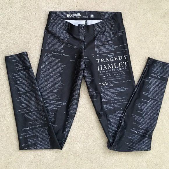 "NWOT ""Hamlet"" Blackmilk Leggings Sold out :) black leggings with the actual script from Hamlet!! Super unique! Never worn. Blackmilk Pants Leggings"
