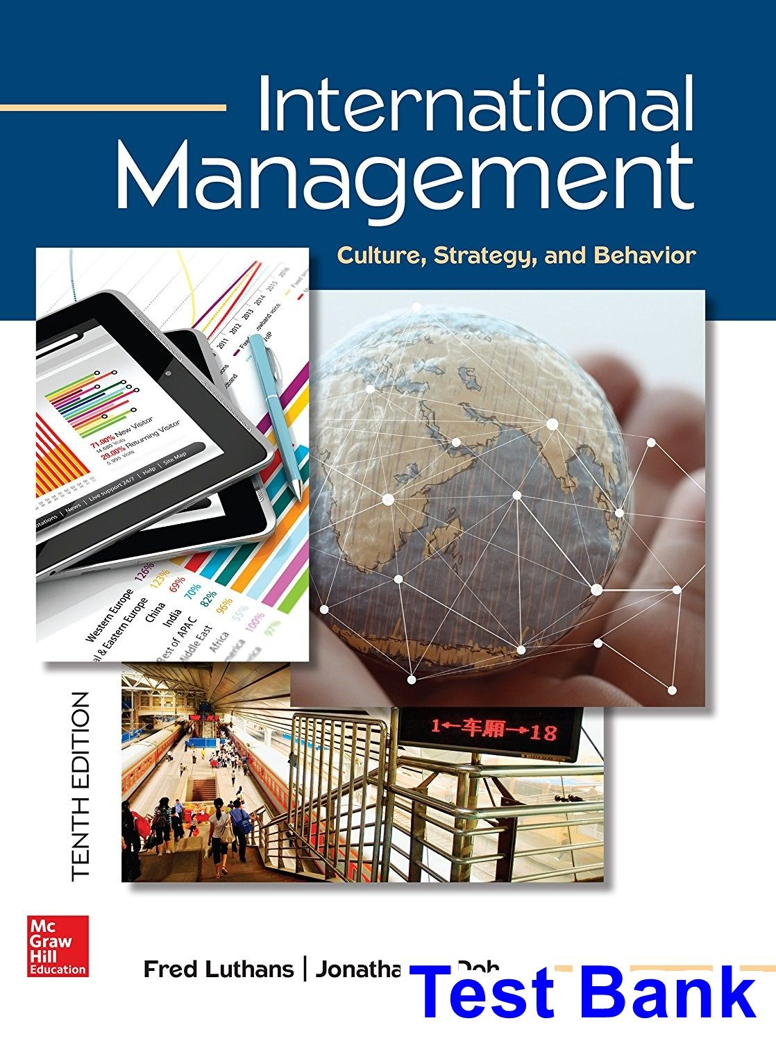 Test Bank for International Management Culture Strategy and Behavior 10th  Edition by Luthans IBSN 1259705072