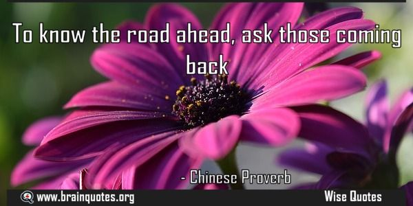 To know the road ahead ask those coming back  To know the road ahead ask those coming back  For more #brainquotes http://ift.tt/28SuTT3  The post To know the road ahead ask those coming back appeared first on Brain Quotes.  http://ift.tt/2g6Yahd