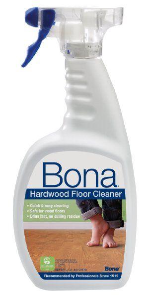 Bona Hardwood Floor Cleaner Spray Floor Cleaner Hardwood Floor Cleaner Wood Floor Cleaner
