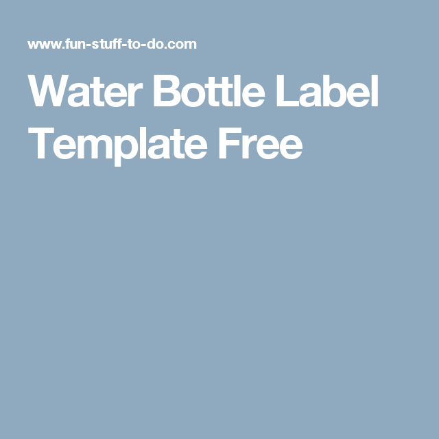 Water Bottle Label Template Free  Luceros    Label