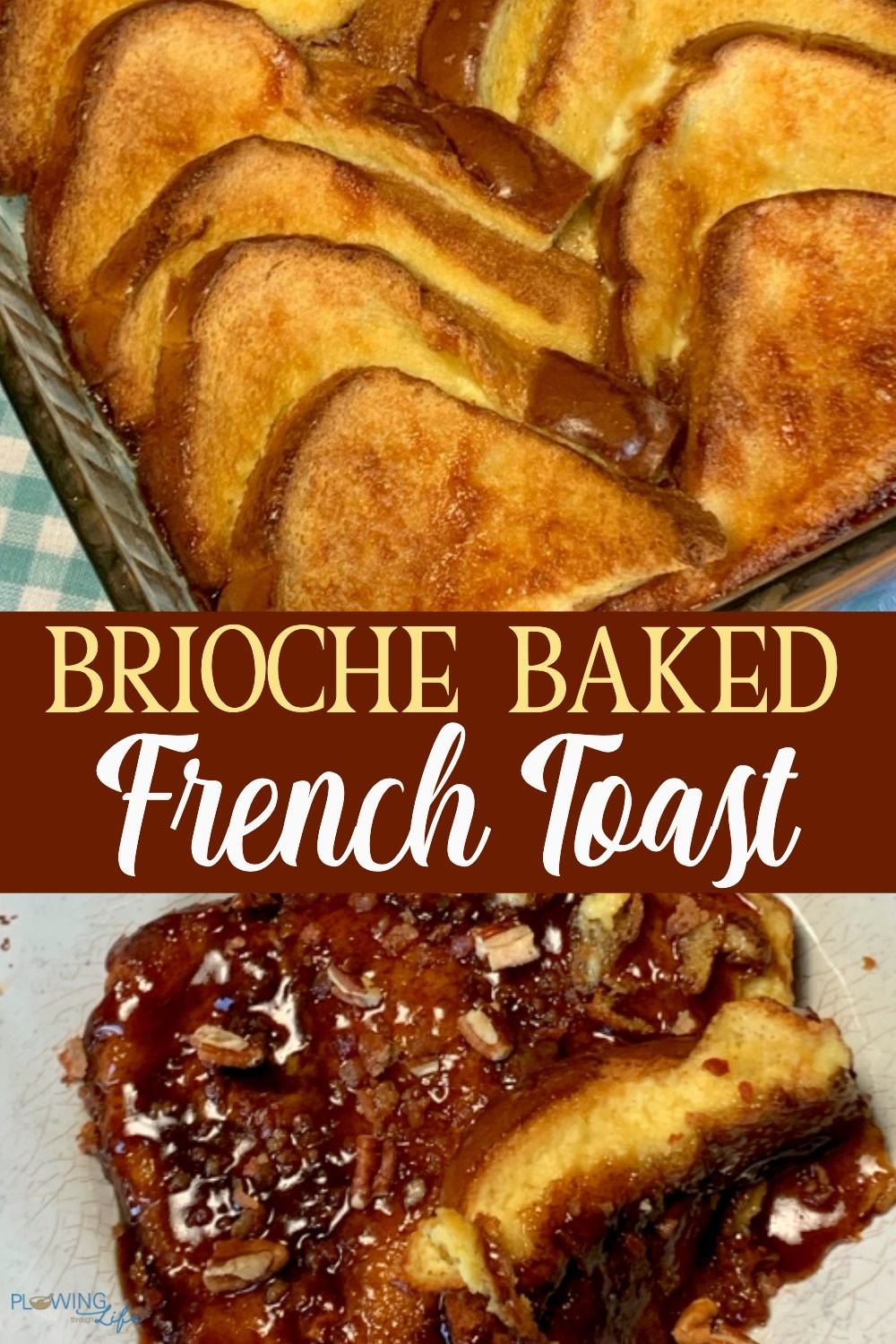 Brioche Baked French Toast Brioche French Toast Brioche French Toast Casserole French Toast Casserole Easy