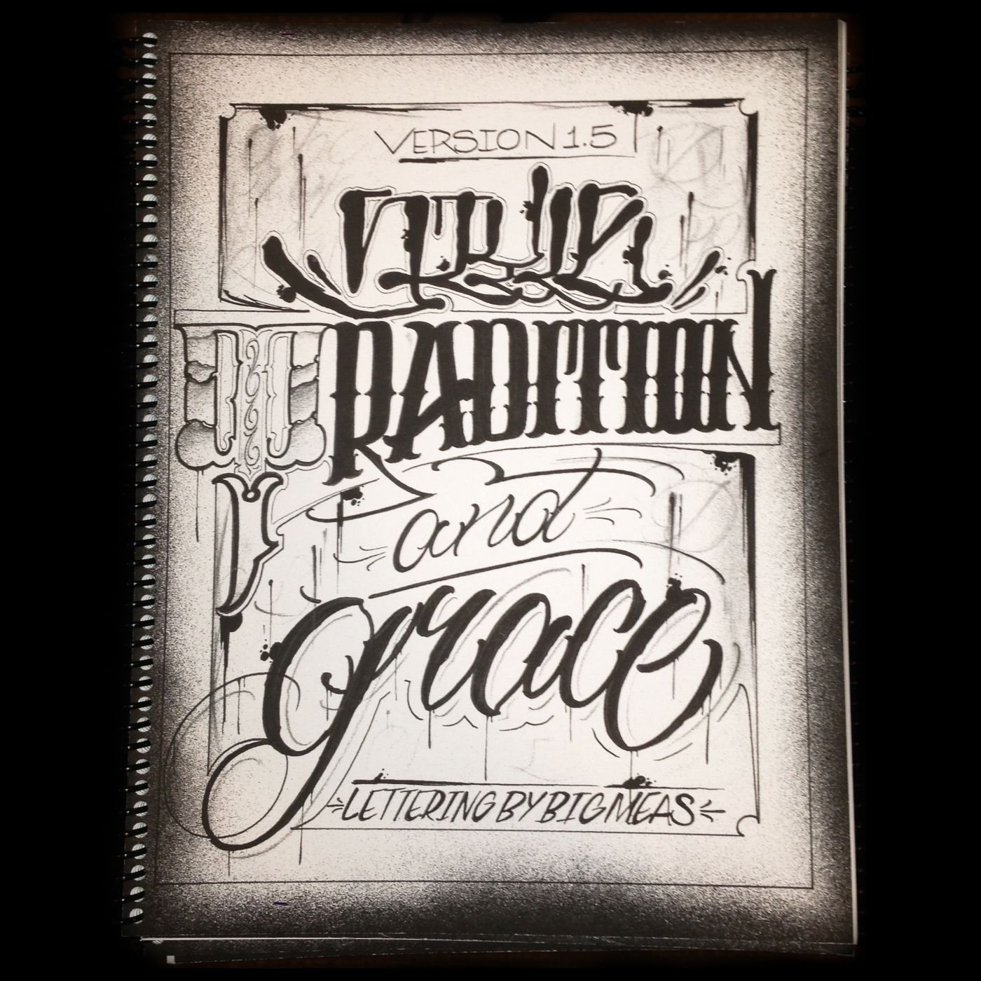 Style, Tradition, & Grace V1 Book Lettering, Graffiti
