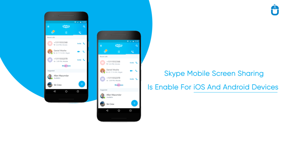 Skype Mobile Screen Sharing Is Enable For iOS And