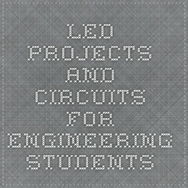 LED Projects and Circuits for Engineering Students