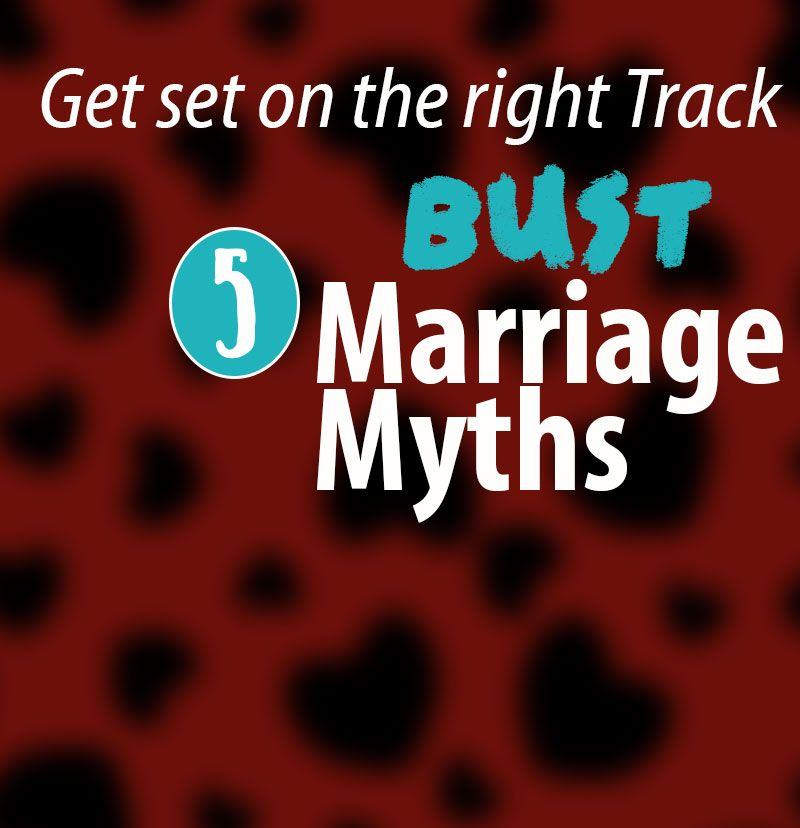 five myths about marriage
