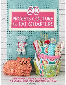 50 Projets couture en Fat Quarters