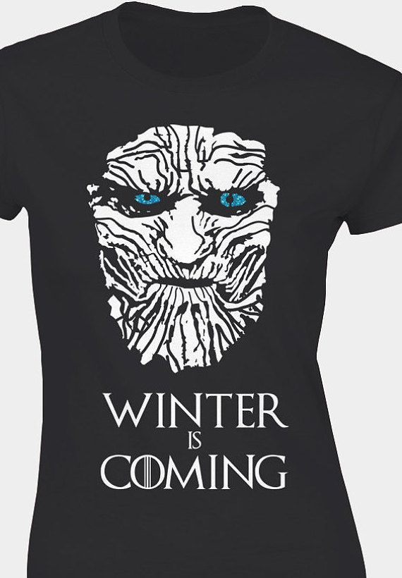 34f6087a5e0 Game Of Thrones inspired White Walker Winter is Coming Ladies fit T-Shirt .  Awesome