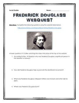 Frederick Douglas Webquest With Key History Com Social Studie Lesson Plans Essay Questions