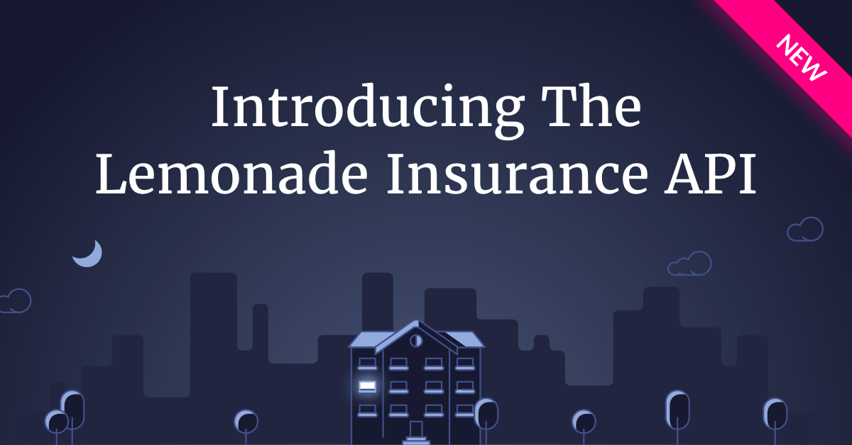 Introducing The Lemonade Insurance Api With Images Renters