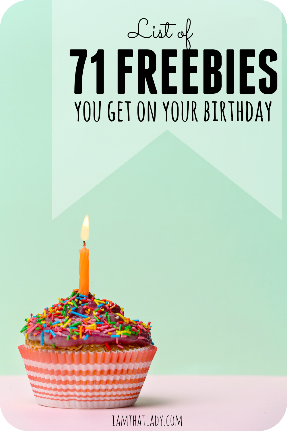 Birthday Freebies list of over 50 things to get for FREE on your