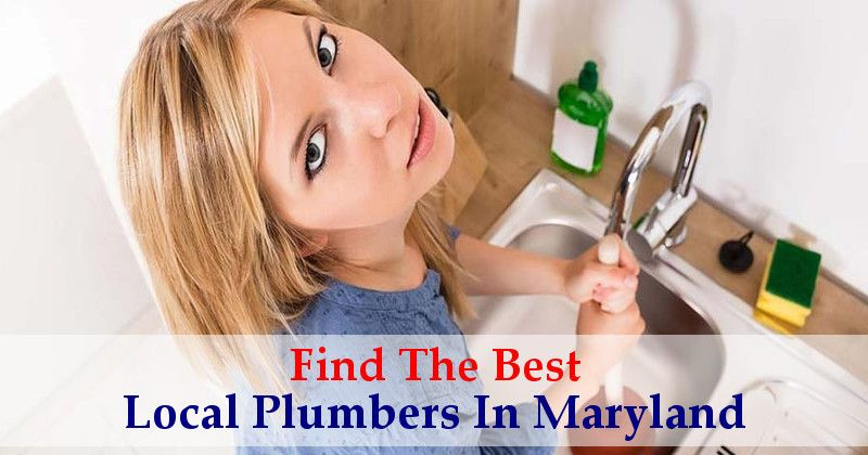 Find The Best Local Plumbers in Maryland Plumber, Local