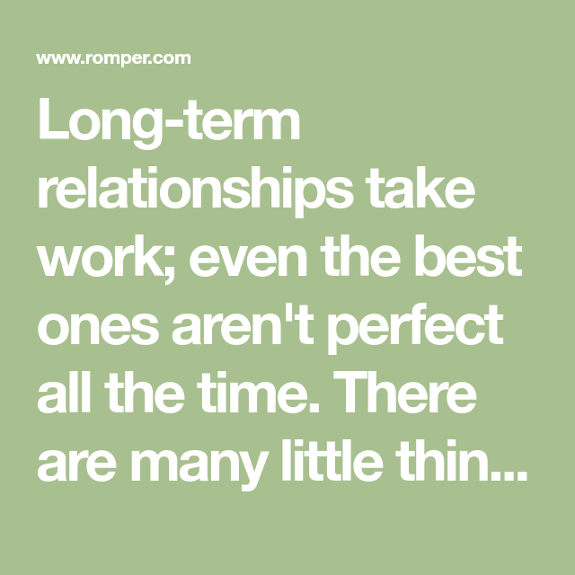 How to make long term relationships work